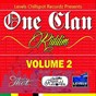 Compilation One clan riddim, vol. 2 (levels chill spot recordz) avec Snowman / Ciggah Nox / Chatzman / Caddy B / Bling General...