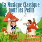 Album La musique classique pour les petits de Orchestre la Camerata de Paris