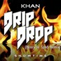 Album Drip drop (henry le sand remix) de Khan