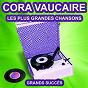 Album Cora vaucaire chante ses grands succès (les plus grandes chansons de l'époque) de Cora Vaucaire