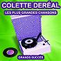 Album Colette deréal chante ses grands succès (les plus grandes chansons de l'époque) de Colette Déréal