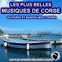 Compilation Les plus belles musiques de Corse : Guitares et mandolines Corses (Les plus grandes mélodies Corses) avec Les Guitares du Maquis / I Cignali