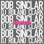 Album Everybody (feat. dj roland clark) de Bob Sinclar