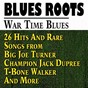 Compilation War time blues (26 hits and rare songs from big joe turner champion jack dupree t-bone walker and more) avec Alberta Hunter / Sonny Boy Williamson / The Charioteers / Faber Smith / Lee Wiley...