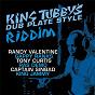 Compilation King tubby's dub plate style riddim avec King Jammy / Randy Valentine / Gappy Ranks / Tony Curtis / Ras Demo...