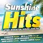 Compilation Sunshine Hits (Latino, Reggaeton, Kuduro & Zouk Party) avec Xanti / Kamaleon / Marysha / David Garcia / Manuel Campos...