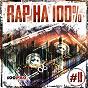 Compilation Rap ?? 100%, ?. 11 avec Fakir / Bad B. ??? / ?.?.?.A. / ????? ???????? / D???...