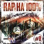 Compilation Rap ?? 100%, ?. 11 avec Loco / Bad B. ??? / ?.?.?.A. / ????? ???????? / D???...