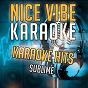 Album Karaoke hits - sublime (karaoke version) de Nice Vibe