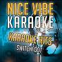 Album Karaoke hits - switchfoot (karaoke version) de Nice Vibe