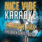 Album Karaoke hits - the backstreet boys (karaoke version) de Nice Vibe