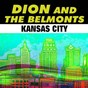 Album Kansas city de Dion & the Belmonts
