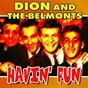 Album Havin' fun (37 hits and rare songs) de Dion & the Belmonts