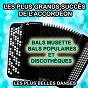 Compilation Les plus grands succès de l'accordéon (bals musette, bals populaires et discothèques) (les plus belles danses) avec David Corry / Delphine Hubin / Franck Sallé / Delphine Lemoine / Gwenola Maheux...
