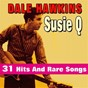 Album Susie Q (31 hits and rare songs) de Dale Hawkins