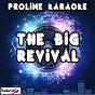 Album The big revival (karaoke version) (originally performed by kenny chesney) de Proline Karaoke