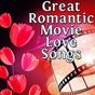 Compilation Great romantic movie love songs avec Christopher Crius / Musosis / Eriss Roberto / Aurina Melany / Samantha Perrie...