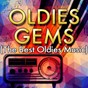 Compilation Oldies gems (the best oldies music) avec Christopher Crius / Musosis / Tainted Flavor / Demeter Metis / Keith Orlando...