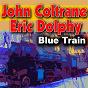 Album Blue train de Eric Dolphy / John Coltrane