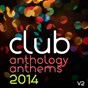 Album Club Anthology Anthems 2014, Vol. 2 de Flies On the Square Egg