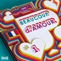 Compilation Beaucoup d'amour, vol. 1 avec The Pirouettes / Golf / A Rainmaker / De la Montagne / Caïman Philippines...