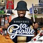 Album Ca graille de Dandyguel