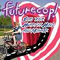 Album Into your heart (feat. hunz & mosaik) de Futurecop!