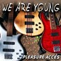 Album We are young de Pleasure Acces