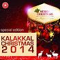 Compilation Kalakkal christmas 2014 avec Dimmi / Jaafi / Christopher / Dinesh / Donald...