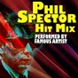 Compilation Phil spector hit MIX (performed by famous artist) avec Kell Osborne / Gene Pitney / The Top Notes / Curtis Lee / The Crystals...