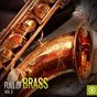 Compilation Full of brass, vol. 3 avec Cecil Payne & His Orchestra / Sam Donahue Orchestra / John Kirby & His Orchestra / Guy Lombardo Orchestra / Geraldo & His Orchestra...