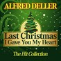 Album Last christmas I gave you my heart (the hit collection) de Alfred Deller