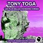 Album Les plus belles chansons corses (les plus grands succès corses) de Tony Toga