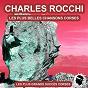 Album Les plus belles chansons corses (les grands succès corses) de Charles Rocchi