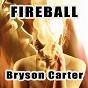 Album Fireball de Bryson Carter