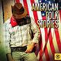 Compilation American folk stories, vol. 2 avec David Grisman / Billy Walker / Kermit Ruffins / Billy Walker, Jeanette Hicks / Big Mama Thornton...