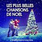 Album Les plus belles chansons de noël (50 titres indispensables) de Universal Sound Machine