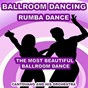 Album Ballroom dancing: rumba dance (the most beautiful ballroom dance) de Cantovano & His Orchestra