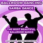 Album Ballroom dancing: samba dance (the most beautiful ballroom dance) de Cantovano & His Orchestra
