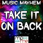 Album Take it on back de Music Mayhem