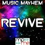 Album Revive (say something) - a tribute to luvbug de Music Mayhem