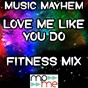 Album Love me like you do (fitness MIX) - tribute to ellie goulding de Music Mayhem