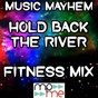 Album Hold back the river (fitness MIX) - tribute to james bay de Music Mayhem