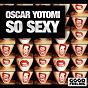 Album So sexy de Oscar Yotomi