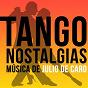 Album Tango nostalgias (música de julio de caro) de Julio de Caro
