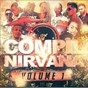 Compilation Compil nirvana, vol. 1 avec Olivier Brique / Barth / Volcan / Shadzia / Bgirls...