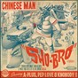 Album Sho-bro de Chinese Man