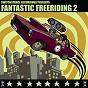 Compilation Fantastic freeriding 2, vol.1 avec Protassov / Ancient Astronauts / Kabanjak / Deela / Alexander