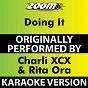 Album Doing It (Karaoke Version) (Originally Performed By Charli XCX & Rita Ora) de Zoom Karaoke