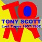 Album Lost Tapes 1957 / 1962 de Tony Scott